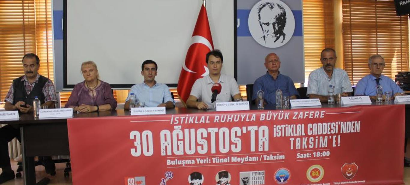 30 Ağustos'ta İstiklal Caddesi'nden Taksim'e!