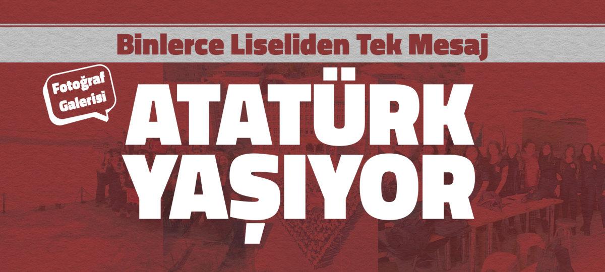 Binlerce Liseliden Tek Mesaj: Atatürk Yaşıyor