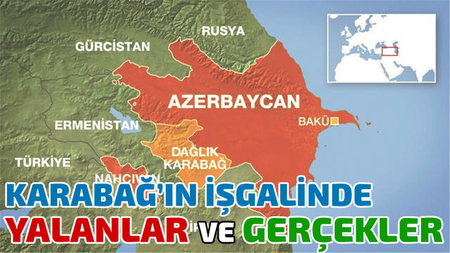 Karabağ'ın İşgalinde Yalanlar ve Gerçekler