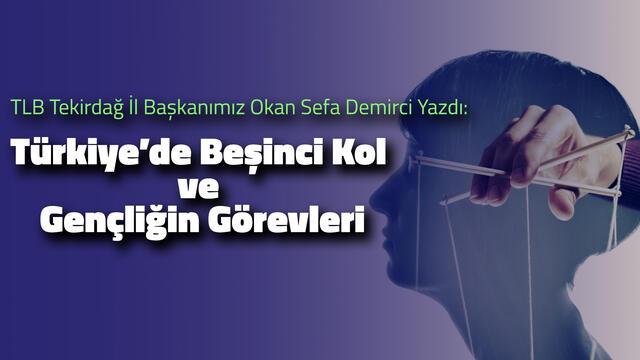 Türkiye'de Beşinci Kol ve Gençliğin Görevleri